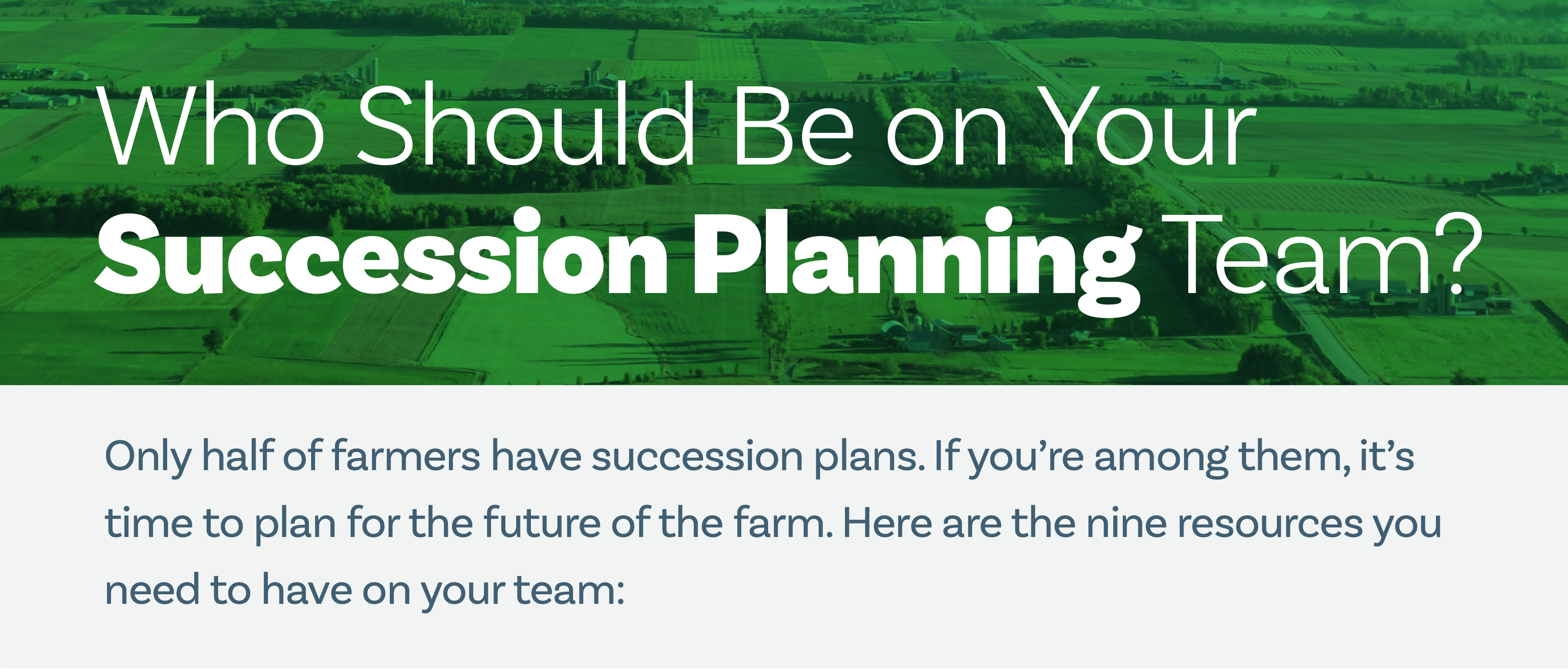 Who Should Be on Your Farm or Ranch Succession Planning Team?  header image