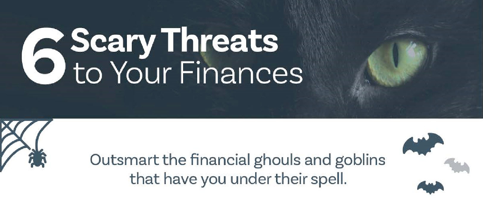 6 Scary Threats to Your Finances