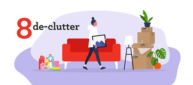 8 De-clutter