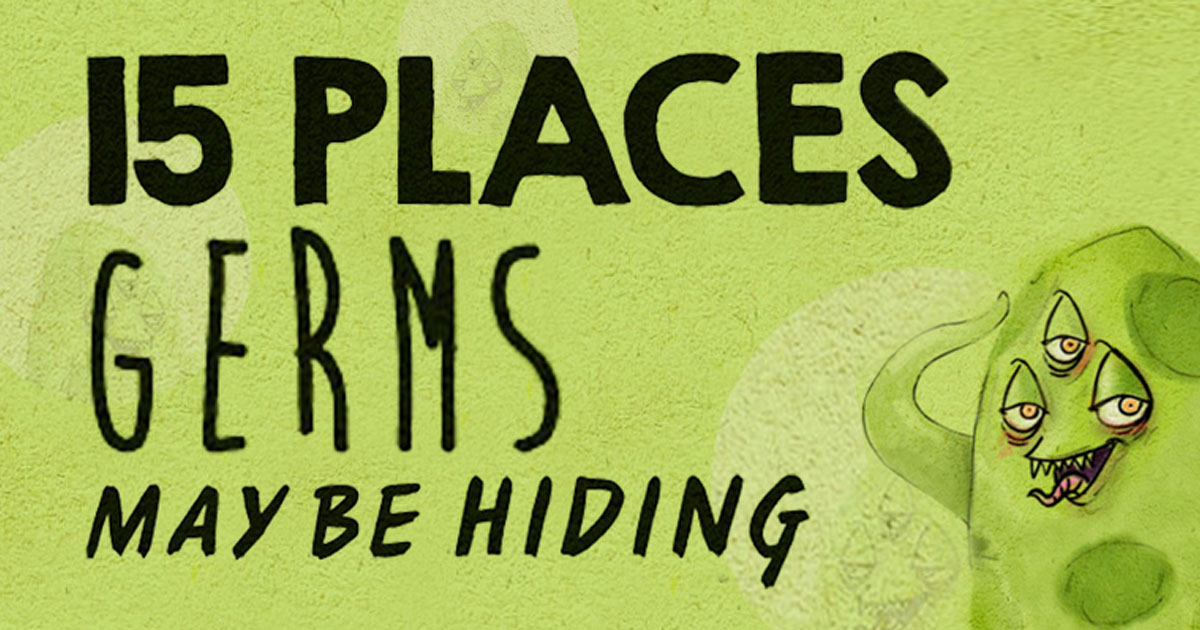 15 Places Where Germs Can Be Found
