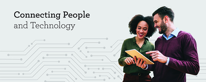 Connecting People and Technology
