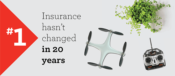 Myth #1 – Insurance hasn't changed in 20 years