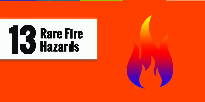13 Fire Hazards That Are Rare But True