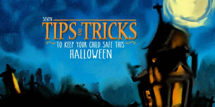 7 Tips and Tricks to Keep Your Child Safe This Halloween header image