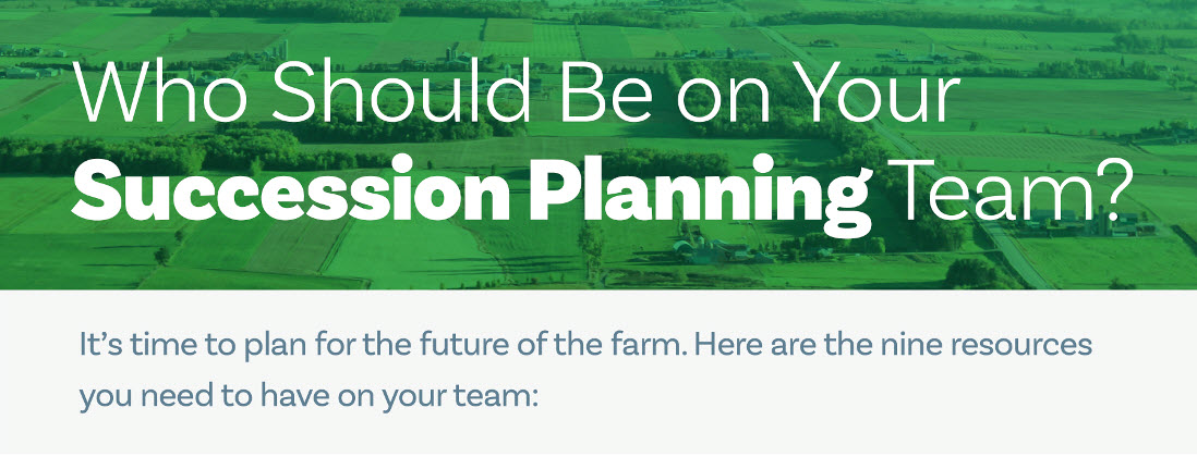 Who Should Be on Your Farm or Ranch Succession Planning Team?