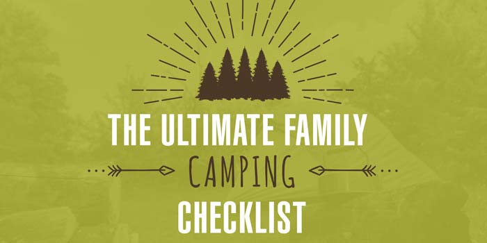 Ultimate Family Camping Checklist Image