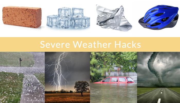 severe weather hacks